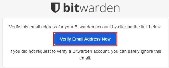 Bitwarden に登録しているメールアドレスにメールが届くため [Verify Email Address Now] をクリック